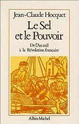 Le Sel et le Pouvoir : De l'An mil à la Révolution française