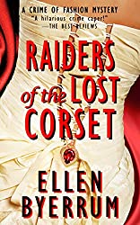 Raiders of the Lost Corset: A Crime of Fashion Mystery (The Crime of Fashion Mysteries Book 4)