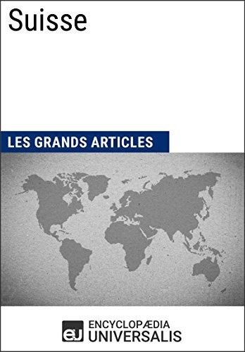 Téléchargement Suisse: Géographie, économie, histoire et politique pdf epub