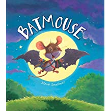 Storytime: Batmouse by Steve Smallman (2014-11-17)