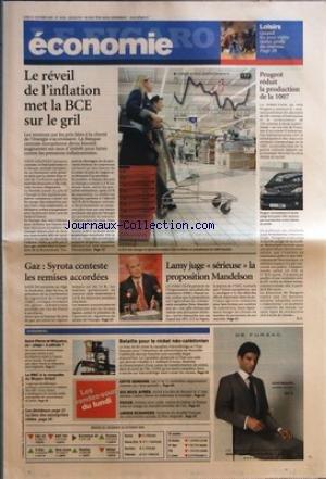 FIGARO ECONOMIE (LE) [No 19048] du 31/10/2005 - LOISIRS - QUAND LES JEUX VIDEO TIRENT PROFIT DU CINEMA LE REVEIL DE L'INFLATION MET LA BCE SUR LE GRIL GAZ - SYROTA CONTESTE LES REMISES ACCORDEES LAMY JUGE SERIEUSE LA PROPOSITION MANDELSON PEUGEOT REDUIT LA PRODUCTION DE LA 1007 PAR F. C. SAINT-PIERRE-ET-MIQUELON, UN PIEGE A PETROLE ? LA BBC A LA CONQUETE DU MOYEN-ORIENT LES DECIDEURS - LA LISTE DES ENTREPRISES CITEES BATAILLE POUR LE NICKEL NEO-CALEDONIEN CETTE SEMAINE SIX MOIS AP
