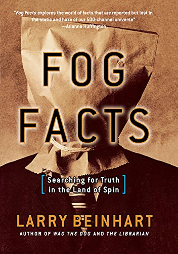 Fog Facts: Searching for Truth in the Land of Spin (English ...