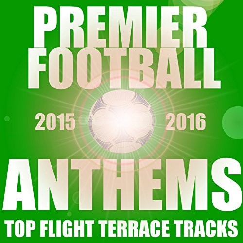 Premier Football Anthems 2015/...