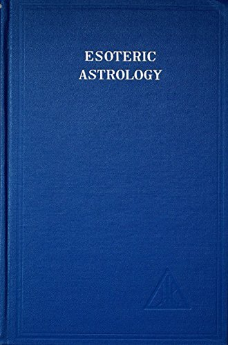 A Treatise on the Seven Rays, Vol. 3: Esoteric Astrology by Alice A. Bailey (1982-06-01)