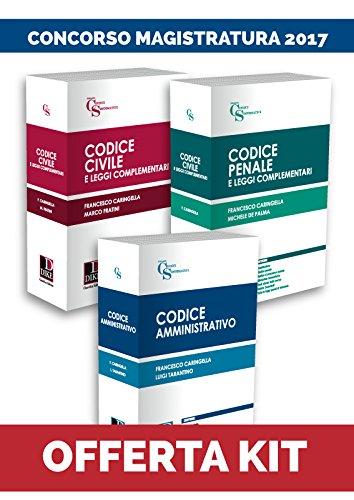 Kit codici magistratura 2017: Codice civile-Codice penale-Codice amministrativo
