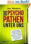 Die Psychopathen unter uns: Der Fbi-A...