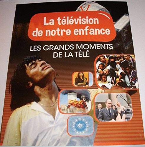 LA TELEVISION DE NOTRE ENFANCE VOLUME 9 ...