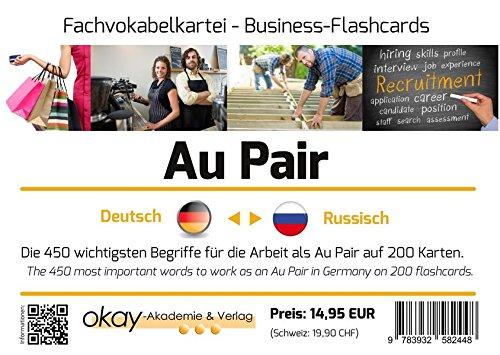 """Fach - Vokabelkartei """" Au Pair """" - Deutsch - Russisch: Die 450 wichtigsten Begriffe für zukünftige Au Pair"""