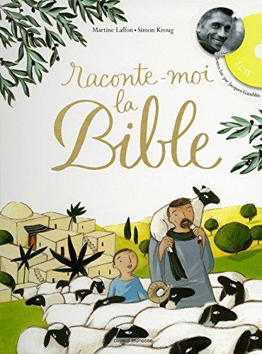Raconte-moi la Bible par Martine Laffon