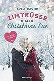Unterm Mistelzweig mit Mr Right/Zimtküsse am Christmas Eve (Ravensburger Taschenbücher)