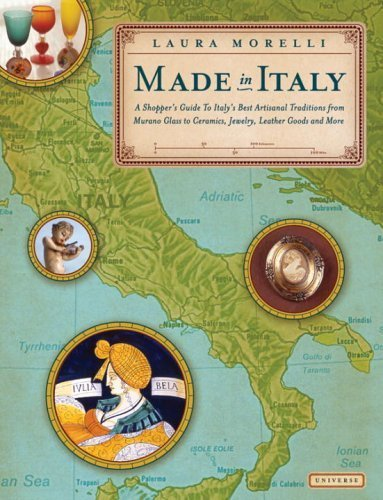 Made in Italy: A Shopper's Guide to the Best of Italian Tradition by Laura Morelli (2003-08-23)