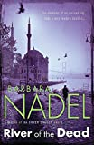 River of The Dead (Inspector Ikmen Mystery 11): A chilling murder mystery set across Istanbul