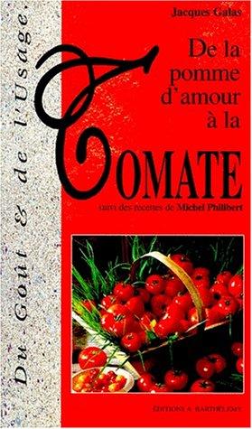 De la Pomme d'amour/tomate par Galas