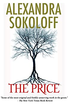 The Price (a medical thriller) (English Edition) von [Sokoloff, Alexandra]