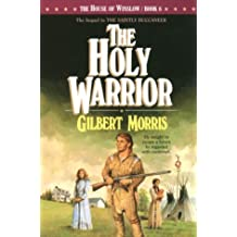 The Holy Warrior (House of Winslow)