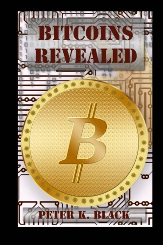 Bitcoins Revealed How It Works Myths Busted Mining And Strategies