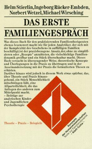 Das erste Familiengespräch. Theorie - Praxis - Beispiele