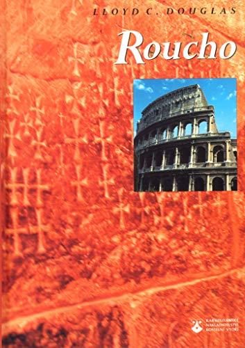 Roucho (2003) - Douglas Lloyd