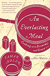 An Everlasting Meal: Cooking with Economy and Grace (English Edition)