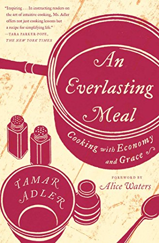 an-everlasting-meal-cooking-with-economy-and-grace-english-edition