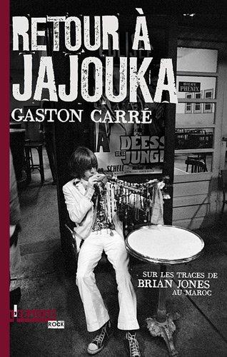 Retour à Jajouka : Sur les traces de Brian Jones au Maroc