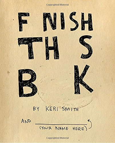Download finish this book pdf full ebook by keri smith fifa click image or button bellow to read or download free finish this book fandeluxe Gallery