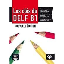 Les clés du nouveau DELF B1 - Livre élève + mp3