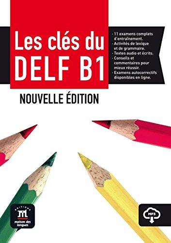 Les clés du nouveau DELF B1 par Ana Gainza