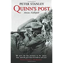 Quinn's Post: Anzac, Gallipoli by Peter Stanley (2005-10-28)
