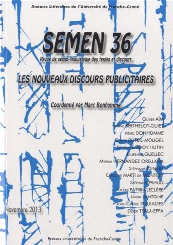 Semen, N 36/Novembre 2013. les Nouveaux Discours Publicitaires