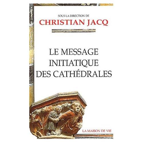 Le message initiatique des cathédrales
