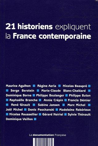 21 historiens expliquent la France