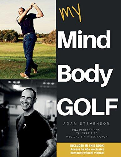 My Mind Body Golf (English Edition) por Adam Stevenson