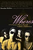 "Whores: An Oral Biography of Perry Farrell and ""Jane's Addiction"""