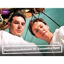 Gerichtsmedizinerin Dr. Samantha Ryan [OV] - Staffel 5
