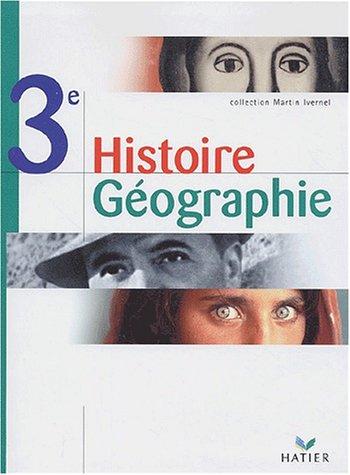 Histoire-Géographie, 3e (Manuel) par Collectif