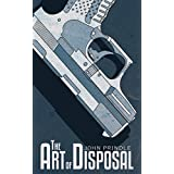 The Art of Disposal (English Edition)
