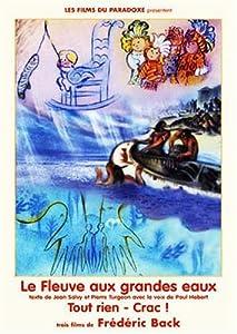 """Afficher """"Le fleuve aux grandes eaux"""""""