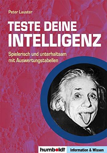 Teste Deine Intelligenz: Spielerisch und unterhaltsam mit Auswertungstabellen