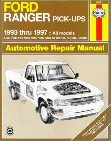 Ford Ranger & Mazda Pick-Ups Automotive Repair Manual: 1993 Thru 1997 (Hayne's Automotive Repair Manual) (Ford Ranger Haynes)