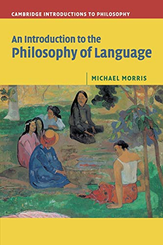 An Introduction to the Philosophy of Language Paperback (Cambridge Introductions to Philosophy)