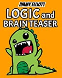Logic and Brain Teasers: Funny Challenges that Kids and Families Will Love, Tricky Questions, Mind-Stimulating Riddles, Lateral-Thinking - Orange