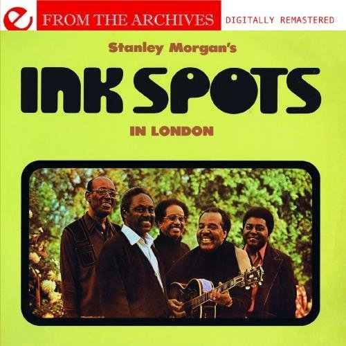 stanley-morgans-ink-spots-in-london-from-the-archives-digitally-remastered-by-the-ink-spots-2010-07-
