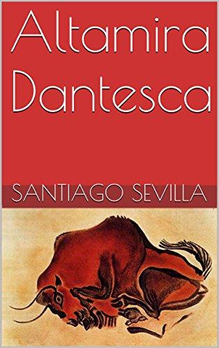 Altamira Dantesca por Santiago Sevilla