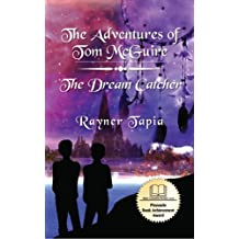 The Dream Catcher: The Adventures of Tom McGuire: Volume 3