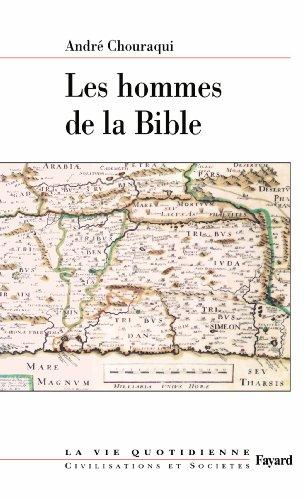 Les hommes de la Bible : La vie quotidienne (Diver...