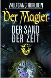 Der Magier - Der Sand der Zeit