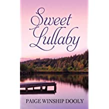 Sweet Lullaby (Thorndike Christian Romance) by Paige Winship Dooly (2013-05-22)