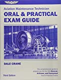 Aviation Maintenance Technician Oral & Practical Exam Guide (Oral Exam Guide)