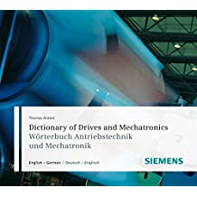 Dictionary of Drives and Mechatronics / Wörterbuch Antriebst